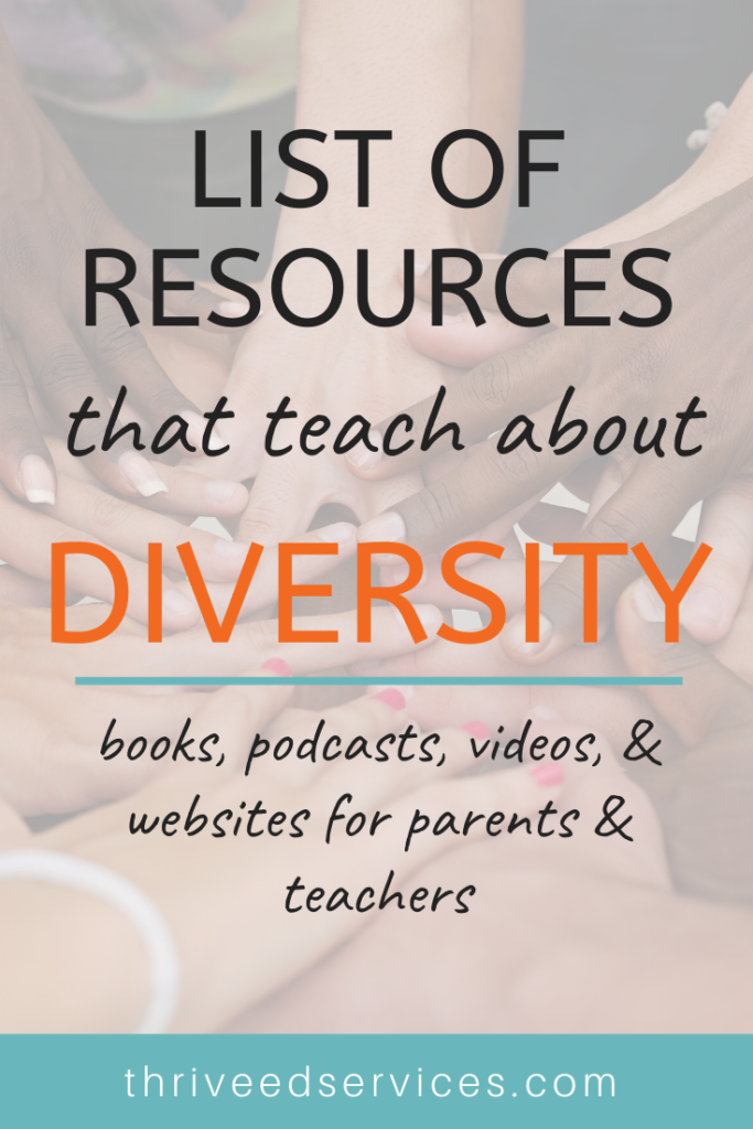 list of resources that teach about diversity for kids - anti racism books for kids, multicultural books for kids, anti racism books for children, anti racism ideas, anti racism activities for kids, multicultural classroom, multicultural activities