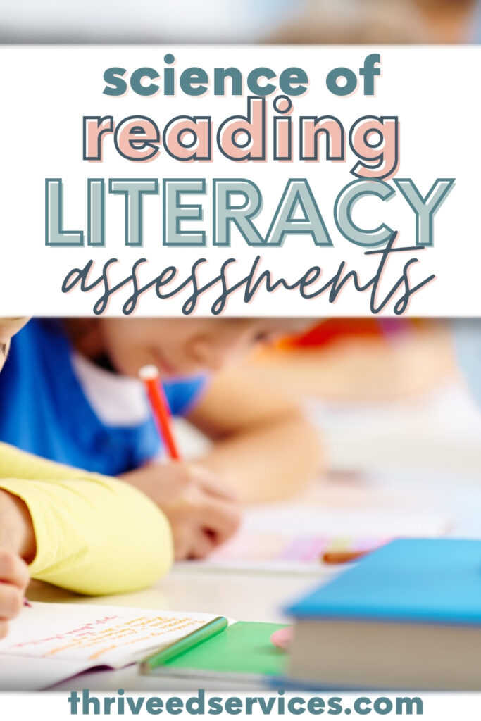 reading assessments for decoding and encoding